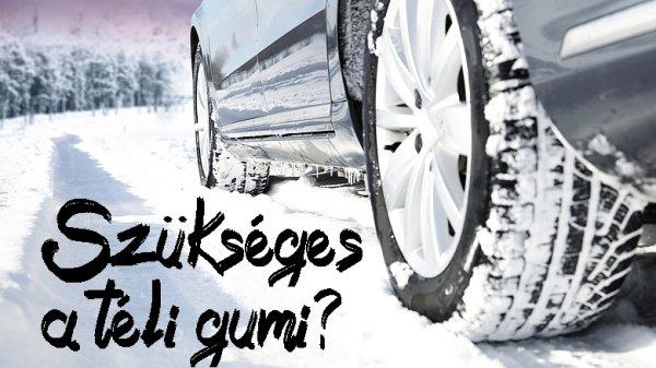 Szükséges a téli gumi?